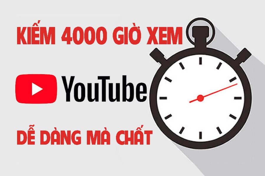 Cách kiếm 4000 giờ xem cho kênh Youtube cực dễ dàng cho người mới